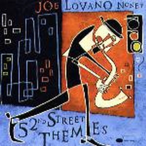 Joe Lovano Nonet / 52nd Street Themes (수입)