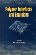 Polymer Interfaces and Emulsions (ISBN : 9780824719753)
