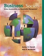 Business and Society: Ethics, Sustainability, and Stakeholder Management (Hardcover, 9/e)