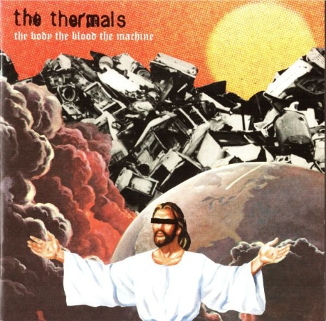 Thermals / The Body The Blood The Machine
