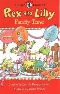Rex and Lilly Family Time (Paperback)  약간의 연필사용 지우개로 지움
