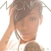 Monica / Still Standing