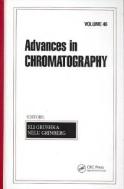 Advances in Chromatography, Vol. 46 (ISBN : 9781420060256)