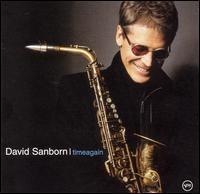 David Sanborn / Timeagain