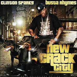 [수입] Busta Rhymes, Clinton Sparks - New Crack City