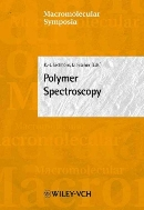 Polymer Spectroscopy (Macromolecular Symposia, #184)  (ISBN : 9783527304745)