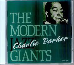 [일본반] Charlie Parker - The Modern Jazz Giants