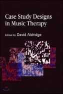 [외국도서]Case Study Designs in Music Therapy[paperback]