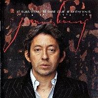 Serge Gainsbourg / Je Suis Venu Te Dire Que Je M'En Vais - Vol. 6 : 1972, 1973, 1975 (일본수입)
