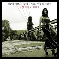 Rachel Z Trio / First Time Ever I Saw Your Face (+ Kang & Music Jazz Sampler Vol.01 포함 한정반/미개봉)