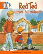 RED TED GOES TO SCHOOL (OUR WORLD)