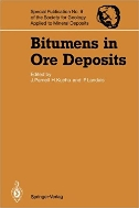 Bitumens in Ore Deposits (Special Publication No. 9 of the Society for Geology Applied to Mineral Deposits)  (ISBN : 9780387556215 = 9783540556213)