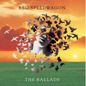 [수입] REO Speedwagon - The Ballads