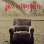 [미개봉] V.A. / Jazz For Loneliness (외로운 당신을 위한 재즈) (2CD/Digipack)