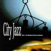 V.A./ City Jazz Vol.1 - Part.1