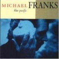 Michael Franks / Blue Pacific