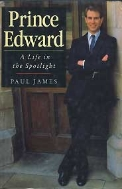 PRINCE EDWARD - A LIFE IN THE SPOTLIGHT