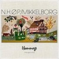 Niels-Henning Orsted Pedersen (N.H.O.P.), Palle Mikkelborg / Hommage - Once Upon A Time (수입