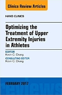 Optimizing the Treatment of Upper Extremity Injuries in Athletes (Hand Clinics, Vol.33-No.1)   (ISBN : 9780323527927)
