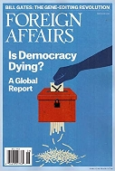 Foreign Affairs : Is Democracy Dying?