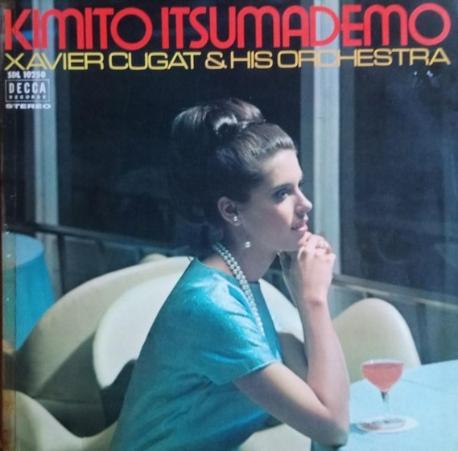 [일본반][LP] Xavier Cugat And His Orchestra - Kimito Itsumademo