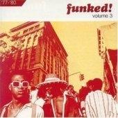 [미개봉] V.A. / Funked! Vol.3: 1977-1980 (수입/미개봉)