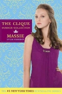Massie (The Clique Summer Collection)  (ISBN : 9780316027519)