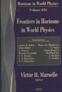 Frontiers in Horizons in World Physics (Horizons in World Physics, Vol. 256) (ISBN : 9781600211393)