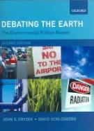 The Environmental Politics Reader: Debating the Earth (Paperback, 2 Revised edition)