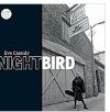 NIGHTBIRD [180G LP] [한정반]