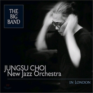 [미개봉] 최정수 / The Big Band (Jungsu Choi New Jazz Orchestra In London) (Digipack)
