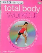15 Minute Total Body Workout (+DVD)   9780756633561     [상현서림]  /사진의 제품     ☞ 서고위치:RM 2 * [구매하시면 품절로 표기됩니다]