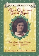 When Christmas Comes Again: World War I diary of Simone Spencer