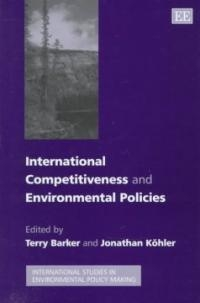International Competitiveness and Environmental Polices (ISBN : 9781858987781)