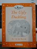 Classic Tales Level 2 : The Ugly Duckling (Activity Book and Play)