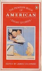 THE PENBUIN BOOK OF AMERICAN SHORT STORIES