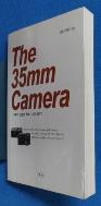 THE 35mm Camera -마루가 선정한 세계10대 사진기-   / 사진의 제품   / 상현서림 / :☞ 서고위치:MA 3  * [구매하시면 품절로 표기됩니다]