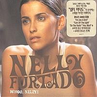 [미개봉] Nelly Furtado / Whoa, Nelly! (2CD Special Repackage)