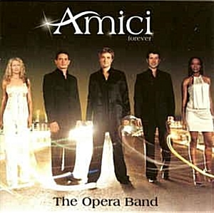 [일본반] Amici Forever - The Opera Band [+2 Bonus Track]