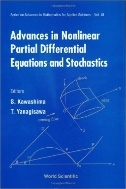 Advances in Nonlinear Partial Differential Equations and Stochastics (ISBN : 9789810233969)