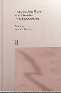 Introducing Race and Gender into Economics  (ISBN : 9780415162821)