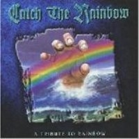 [미개봉] V.A. (Tribute) / Catch The Rainbow: A Tribute To Rainbow