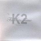 TIME TO TIME [SPECIAL 3.5TH] - K2 케이투 (김성면) 3.5 집 (New + Live) [2CD / 미개봉]