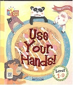 Use Your Hands!, 3판 (Little Story Town, Level 1-9)   (ISBN : 9788925651026)