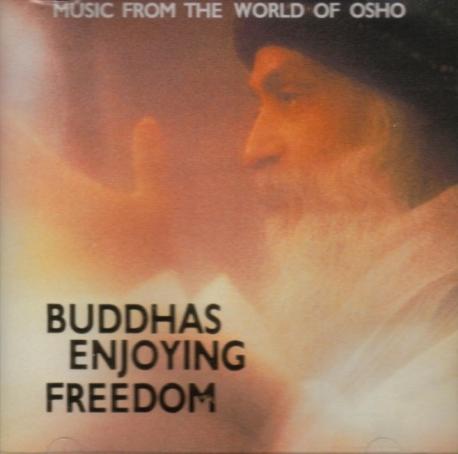[명상음악] Buddhas Enjoying Freedom (오쇼 라즈니쉬 OSHO Rajneesh) [미개봉]