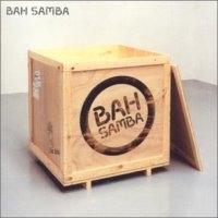 Bah Samba / Bah Samba (수입)