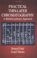 Practical Thin-Layer Chromatography : A Multidisciplinary Approach (ISBN : 9780849326608)