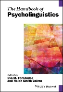 Handbook of Psycholinguistics