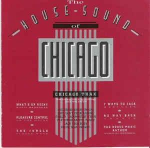 [수입] V.A - The House Sound Of Chicago - Chicago Trax