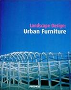 Landscape Design : Urban Furniture   (ISBN : 9789812454461)